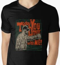Today you dance with me! T-Shirt