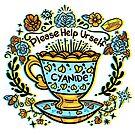 Poison of Choice: Cyanide TeaCup by MissChatZ