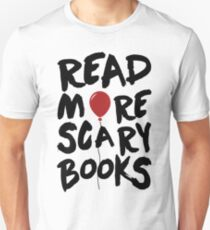 Read More Scary Books. Stephen King IT T-Shirt