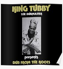 King Tubby Dub From The Roots Poster