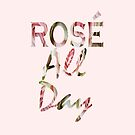 Pink floral Parisian Wine lover typography Rose all day  by lfang77
