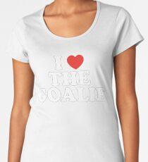 I Love The Goalie I Heart The Goalie Soccer Hockey Sport T-Shirt Women's Premium T-Shirt