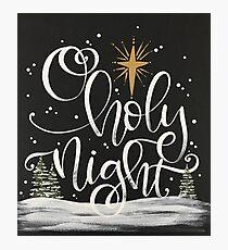 O Holy Night Photographic Print