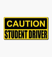 STUDENT DRIVER SIGN Photographic Print