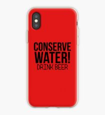 CONSERVE WATER DRINK BEER iPhone Case