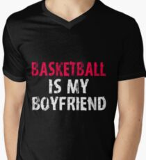 Basketball is My Boyfriend Funny High School Team Shirt Boy Friend Sport Team  T-Shirt