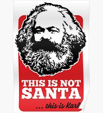 THIS IS NOT SANTA - THIS IS KARL Poster