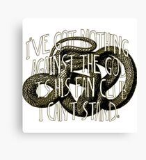 """""""I've got nothing against God. It's his Fan Club I can't stand. Canvas Print"""