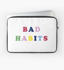 Bad habits Laptop Sleeve