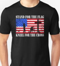 Stand For The Flag - Kneel For The Cross  Unisex T-Shirt