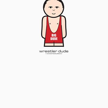 Wrestler Dude™ by TheDudes