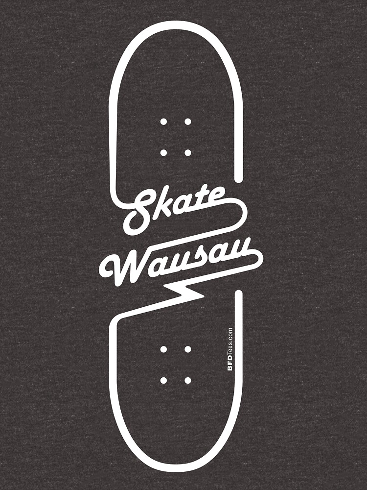 Skate Wausau - Board (White) by bigfatdesigns