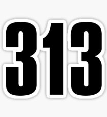 313 Detroit | Phone Area Code Shirts Sticker