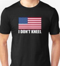 I Don't Kneel Unisex T-Shirt