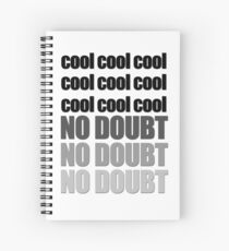 Brooklyn Nine Nine - Cool cool cool Spiral Notebook