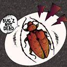 « BUG'S NOT DEAD » par YellowsubM