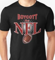 Boycott Football - Stand for Flag National Anthem T-shirt Unisex T-Shirt