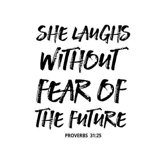 Sie Lacht Ohne Angst Vor Der Zukunft Christian Quote Spruche 31