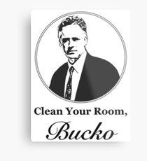 Clean Your Room, Bucko Jordan Peterson Metal Print