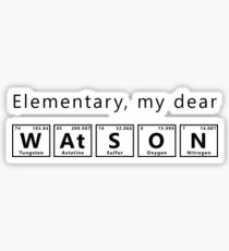 Elementary, My Dear Watson - Black Sticker