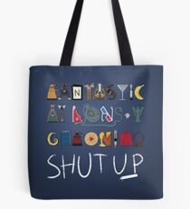 Words to Save the World By Tote Bag