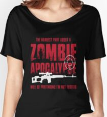 Zombie Apocalypse Being Excited For Zombie Hunters Women's Relaxed Fit T-Shirt