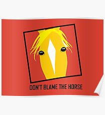 DON'T BLAME THE HORSE Poster