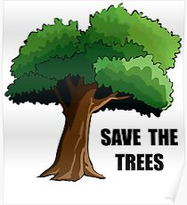 save the trees drawing posters redbubble