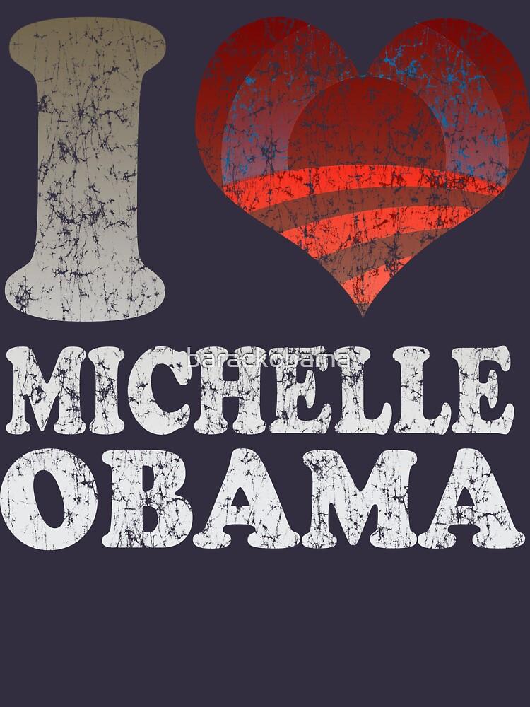 I love Michelle Obama t shirt by barackobama