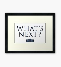 What's Next? West Wing Framed Print