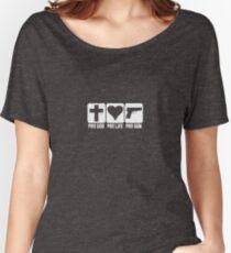 Pro god pro life pro gun Women's Relaxed Fit T-Shirt