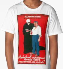 Beware of any Kind of Alcoholic Beverage! - Hungarian Propaganda Poster Long T-Shirt