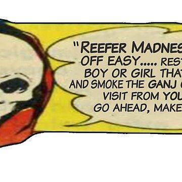 FEAR THE REEFER by alaskanpirate
