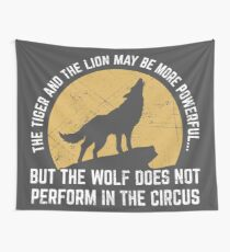 Powerful Wolf Does Not Perform In Circus Wandbehang