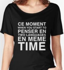 Thinking in French and English | Bilingual Humour Women's Relaxed Fit T-Shirt