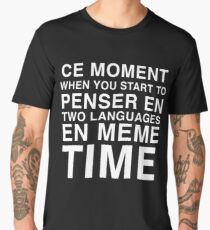 Thinking in French and English | Bilingual Humour Men's Premium T-Shirt