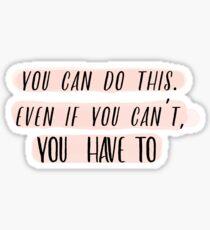 Motivation Behind (Pink Version) Sticker