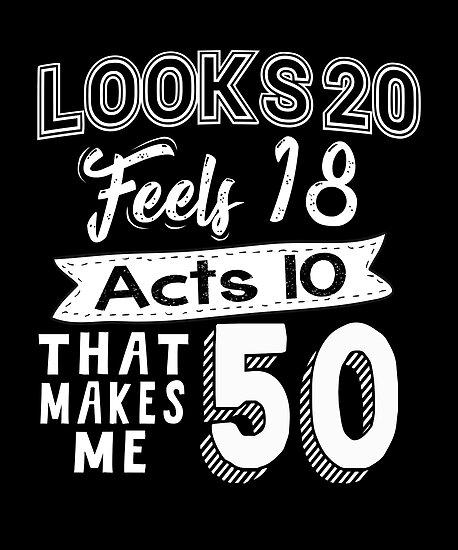 Funny 50th Birthday Slogan 50 Yr Old Humorous Gift
