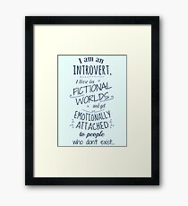 introvert, fictional worlds, fictional characters Framed Print