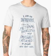 introvert, fictional worlds, fictional characters Men's Premium T-Shirt