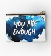 You Are Enough Studio Pouch