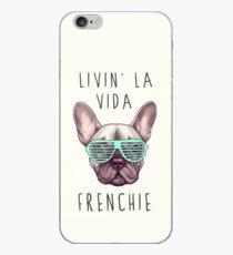 Livin' la vida Frenchie iPhone Case