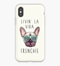 Livin' la vida Frenchie iPhone Case