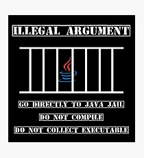 Illegal Argument - Java Photographic Print