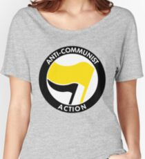 ANTI-COMMUNIST ACTION Women's Relaxed Fit T-Shirt
