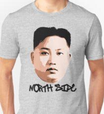 North Side Kim Jong Un Unisex T-Shirt