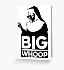 Big Whoop Greeting Card