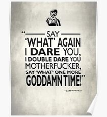 Say What Again I Dare You Poster