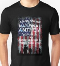 I Stand for the National Anthem - Patriotic USA Shirt T-Shirt