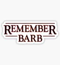 Remember Barb Sticker